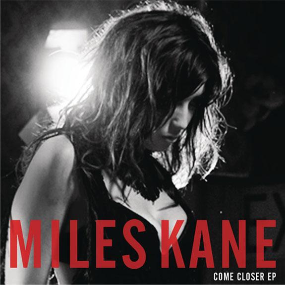 Miles Kane – Come Closer EP | BARRYGRUFF
