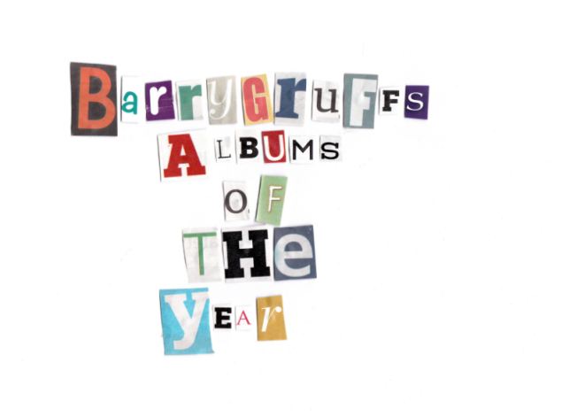 BarryGruff Albums of the year 2013