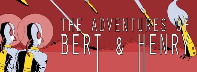 The Adventures of Bert & Henry